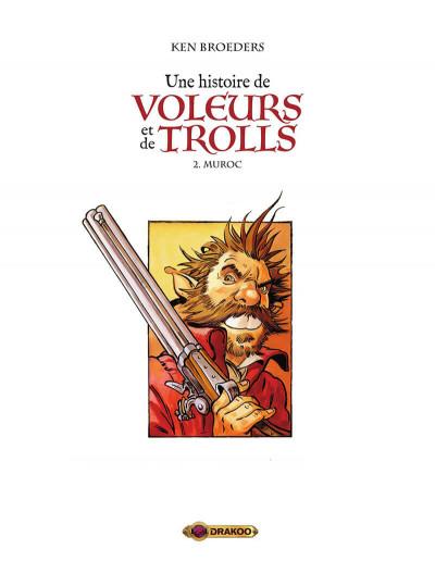 Page 2 Une histoire de voleurs et de trolls tome 2