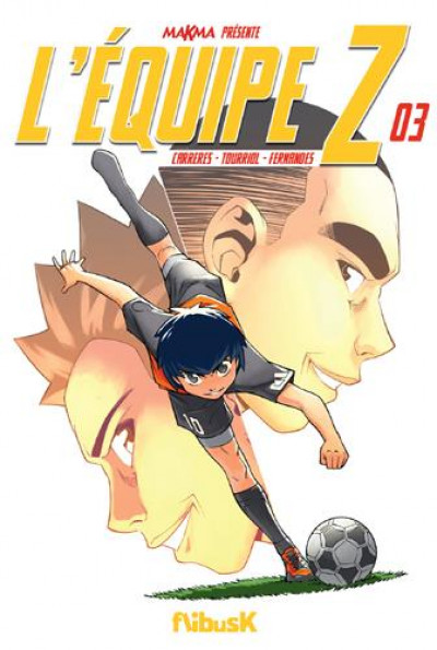 Couverture L'équipe Z tome 3