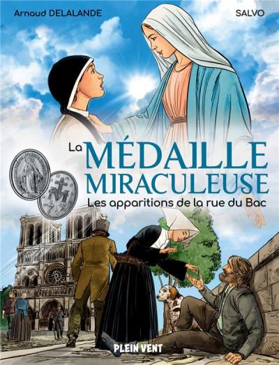 Couverture La médaille miraculeuse - Les apparitions de la rue du bac