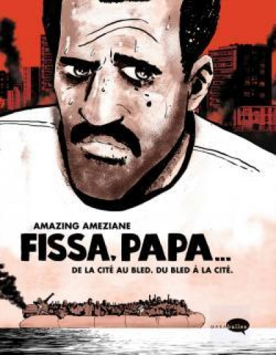 fissa, papa de amazing ameziane - bdfugue