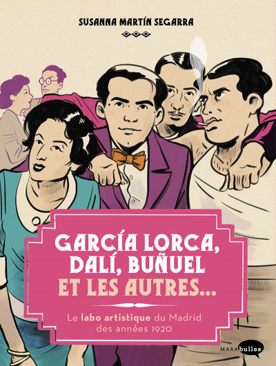 Couverture Garçía Lorca, Dalí, Buñuel et les autres...