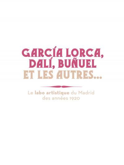 Page 1 Garçía Lorca, Dalí, Buñuel et les autres...