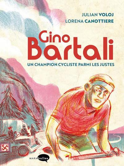 Couverture Gino Bartali - Un champion cycliste parmi les justes