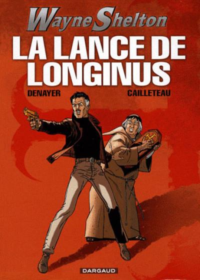 image de wayne shelton tome 7 - la lance de longinus