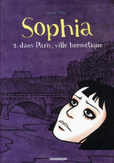 image de sophia tome 2 - dans paris, ville hermétique