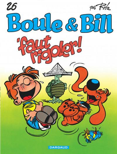 Couverture boule et bill tome 26 - faut rigoler !