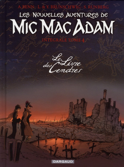 Couverture mic mac adam - intégrale tome 4 - le livre des cendres