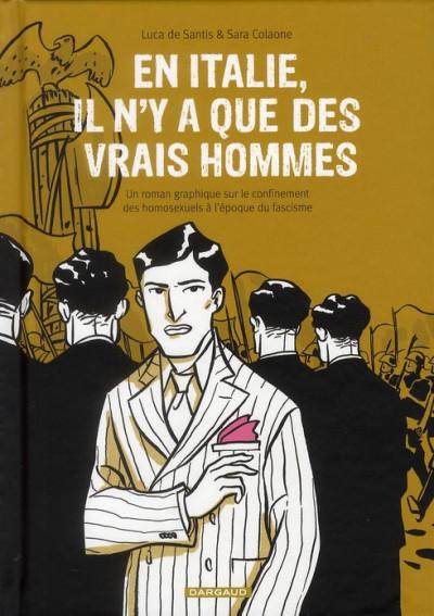 image de En italie il n'y a que des vrais hommes - un roman graphique sur le confinement des homosexuels à l'époque du fascisme