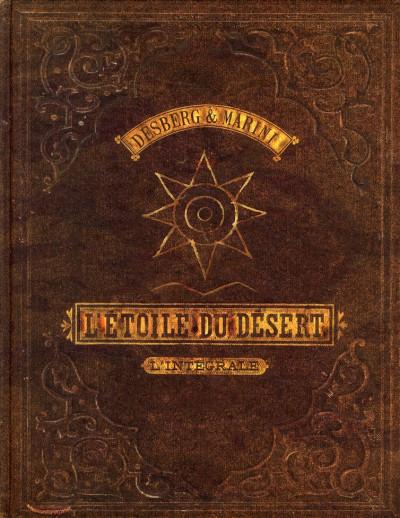 Couverture l'étoile du désert - Intégrale tome 1 et tome 2