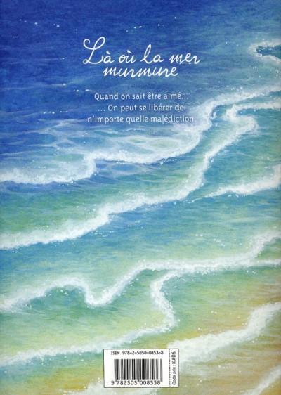 Dos là où la mer murmure (one shot)