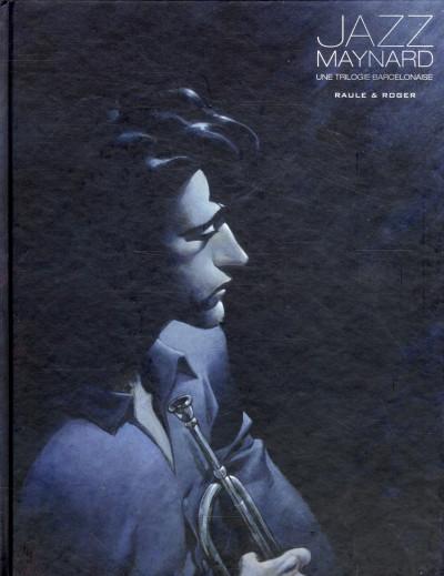 Couverture Jazz Maynard - INTEGRALE VOL.1 - T.1 A T.3 - une trilogie barcelonnaise