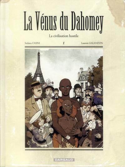 image de la vénus du Dahomey tome 1 - la civilisation hostile