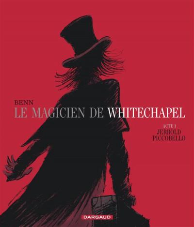 Couverture Le magicien de Whitechapel tome 1 - Jerrold Piccobello