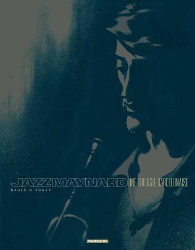 Couverture Jazz Maynard - intégrale tome 1 à tome 3