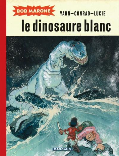 image de Bob Marone tome 1 - le dinosaure blanc