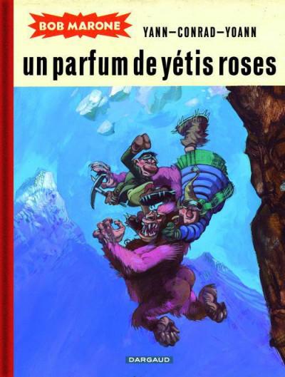 Couverture Bob Marone tome 2 - un parfum de yétis roses
