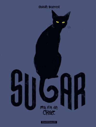 Couverture Sugar - Ma vie de chat
