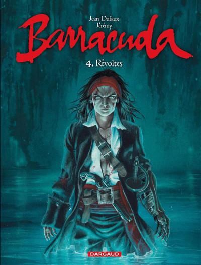 Couverture Barracuda tome 4 - révoltes (couverture bleue)