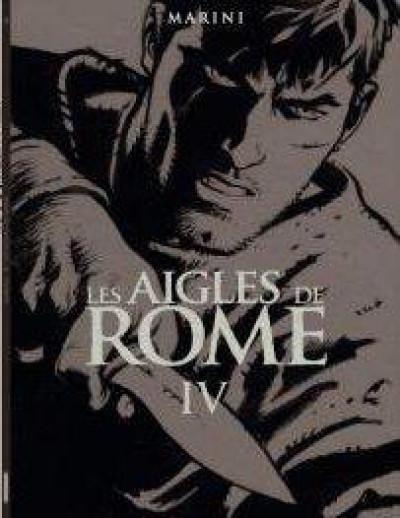 Couverture les aigles de Rome tome 4 - édition spéciale (N&B)