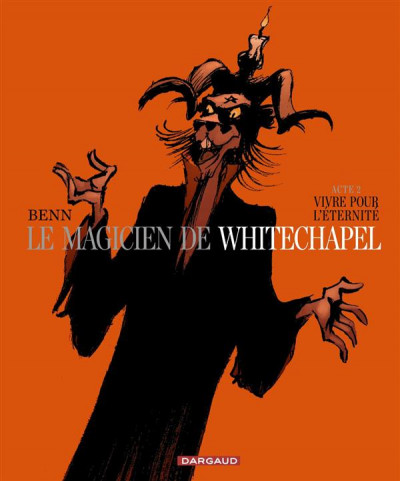 image de Le magicien de Whitechapel tome 2 - Vivre pour l'éternité