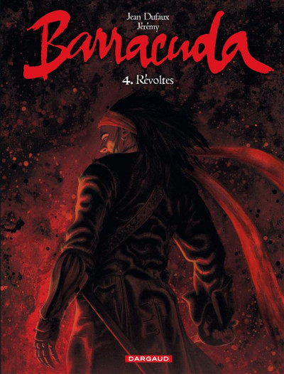 Couverture Barracuda tome 4 - révoltes (couverture rouge)