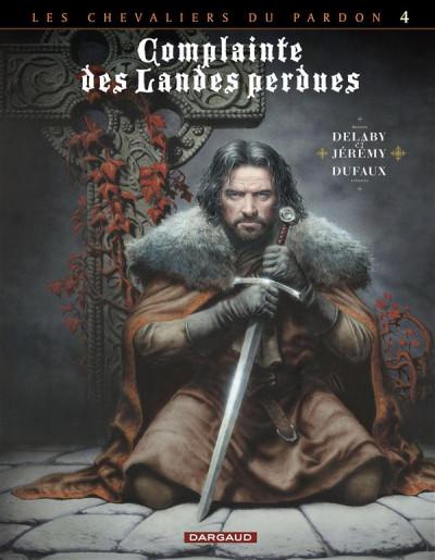 Couverture Complainte des landes perdues - cycle les chevaliers du pardon tome 4