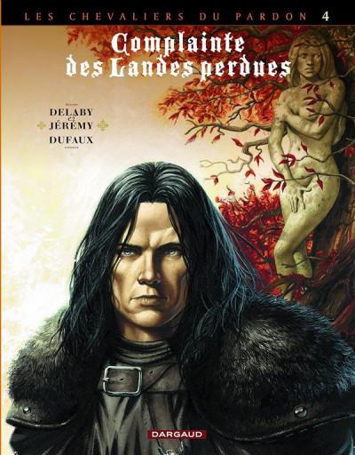 Couverture complainte des landes perdues - cycle les chevaliers du pardon tome 4 - Sill Valt (édition spéciale)