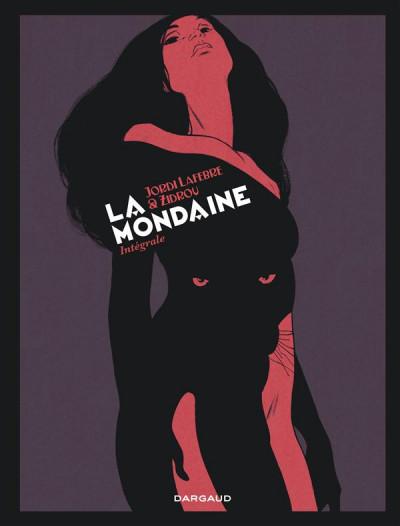 image de La Mondaine intégrale