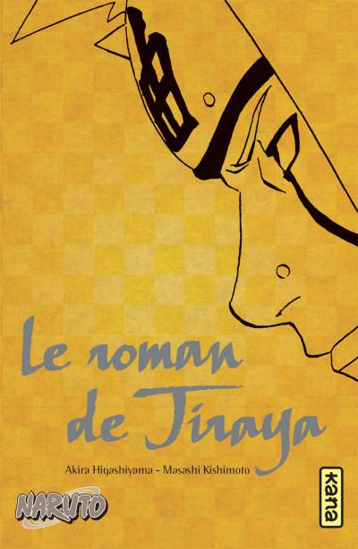 Couverture Naruto - Le roman de Jiraya