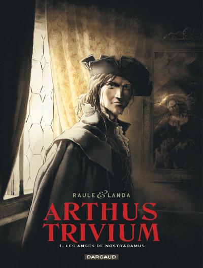 image de Arthus Trivium tome 1 - Les anges de Nostradamus