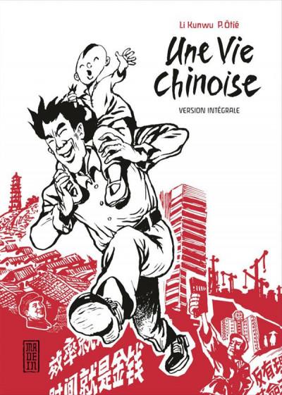 Couverture Une vie chinoise - intégrale