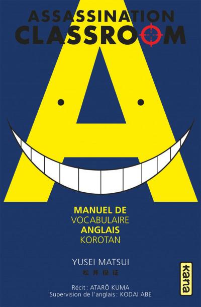Couverture Assassination classroom - Manuel de vocabulaire en anglais