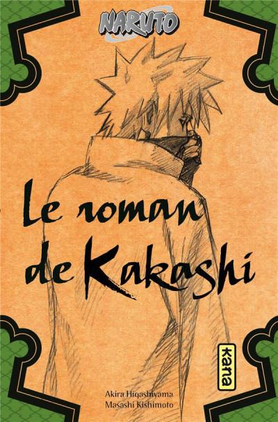 Couverture Naruto - Le roman de Kakashi