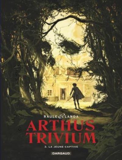 Couverture Arthus Trivium tome 3