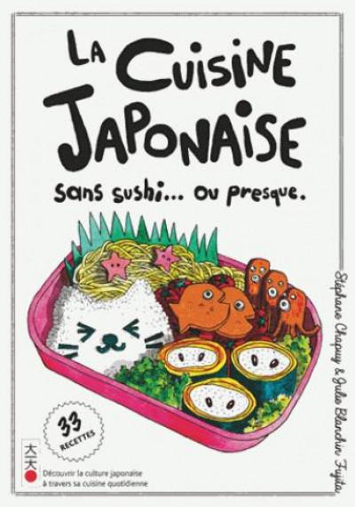 Couverture La cuisine japonaise sans sushi... ou presque