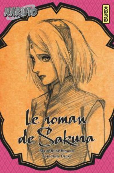 Couverture Naruto - Le roman de Sakura