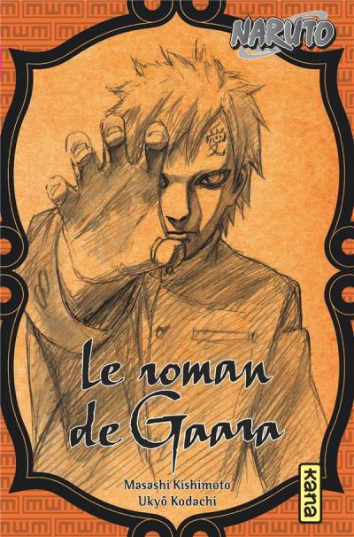 Couverture Naruto - Le roman de Gaara