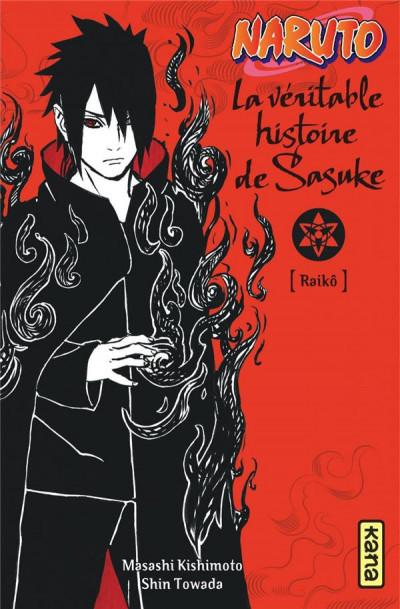 Couverture Naruto - La véritable histoire de Sasuke (roman)