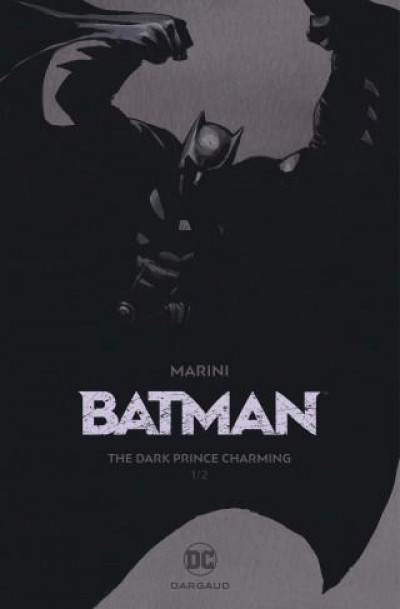 Couverture Batman - the dark prince charming tome 1 (édition gold)