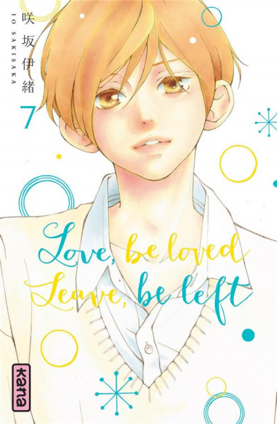 Couverture Love, be loved - Leave, be left tome 7