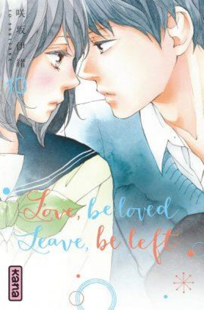 Couverture Love, be loved - Leave, be left tome 10