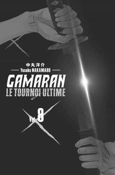 Page 2 Gamaran - le tournoi ultime tome 8