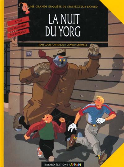 Couverture inspecteur bayard tome 7 - la nuit du yorg