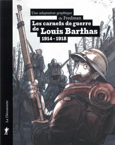 Couverture les carnets de guerre de Louis Barthas (1914-1918)