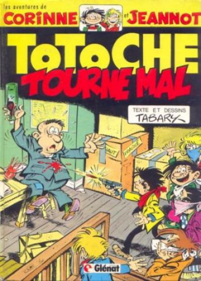 Couverture Totoche tome 10 - Totoche tourne Mal (éd. 1981)