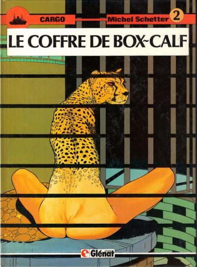 Couverture Cargo tome 2 - Le coffre de Box-Calf