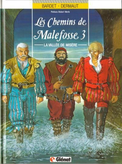 Couverture Les chemins de Malefosse tome 3 - la vallée de misère
