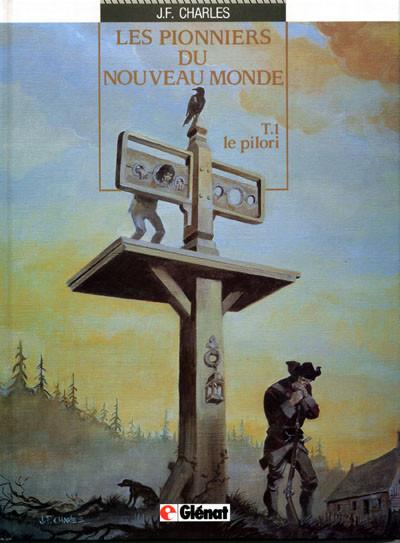Couverture Les pionniers du nouveau monde tome 1 - le pilori
