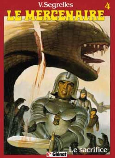 Couverture le mercenaire tome 4 - le sacrifice