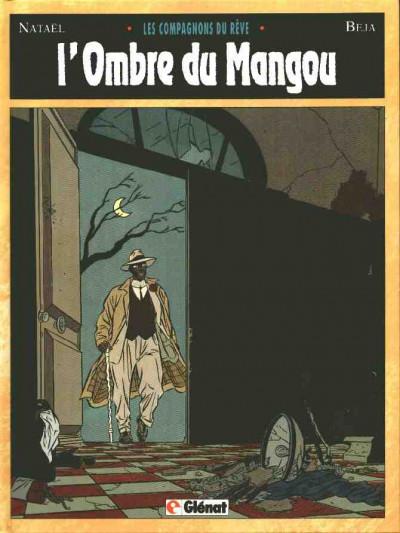 Couverture Les compagnons du rêve tome 1 - L'ombre du mangou